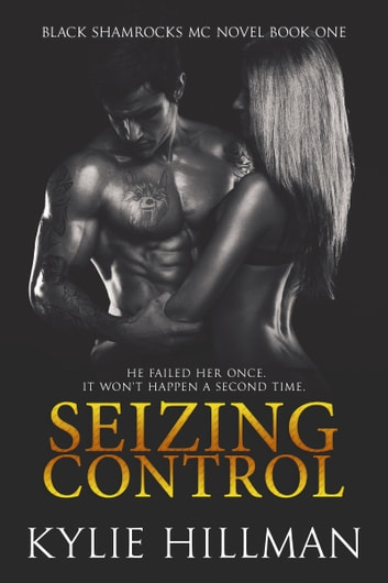Seizing Control ebook by Kylie Hillman