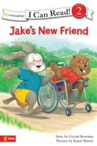 Jake's New Friend ebook by Crystal Bowman