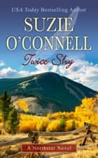 Twice Shy ebook by Suzie O'Connell