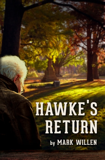 Hawke's Return ebook by Mark Willen
