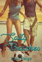Salty Beaches ebook by Laci Paige