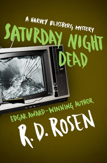 Saturday Night Dead ebook by R. D. Rosen