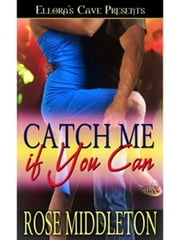 Catch Me if You Can ebook by Rose Middleton