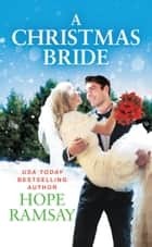 A Christmas Bride ebook by Hope Ramsay