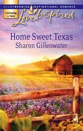 Home Sweet Texas ebook by Sharon Gillenwater