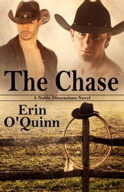 The Chase (A Noble Dimensions Novel) ebook by Erin O'Quinn