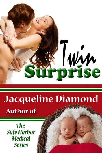 Twin Surprise: A Heartwarming Love Story 電子書籍 by Jacqueline Diamond