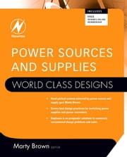 Power Sources and Supplies: World Class Designs ebook by Brown, Marty