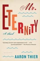 Mr. Eternity ebook by Mr. Aaron Thier