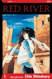Red River, Vol. 1 ebook by Chie Shinohara,Chie Shinohara