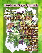 Bards and Sages Quarterly (April 2014) ebook by Bards and Sages Publishing