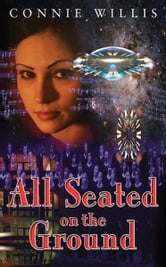 All Seated on the Ground ebook by Connie Willis