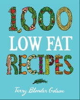 1,000 Low-Fat Recipes ebook by Terry Blonder Golson