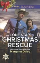 Lone Star Christmas Rescue ebook by Margaret Daley