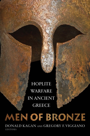 Men of Bronze - Hoplite Warfare in Ancient Greece ebook by