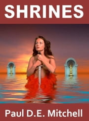 Shrines (Nexus 6) ebook by Paul D. E. Mitchell