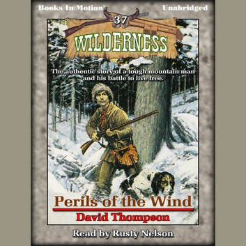 Perils of the Wind audiobook by David Thompson