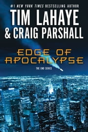 Edge of Apocalypse - A Joshua Jordan Novel ebook by Tim LaHaye,Craig Parshall