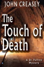 The Touch of Death ebook by John Creasey