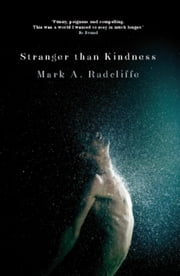 Stranger Than Kindness ebook by Mark A Radcliffe