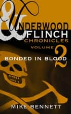 Bonded in Blood ebook by Mike Bennett