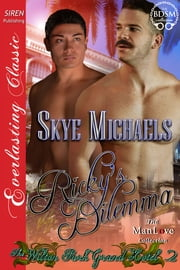 Ricky's Dilemma ebook by Skye Michaels