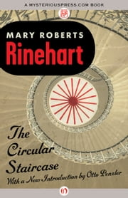 The Circular Staircase ebook by Mary R Rinehart