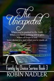 The Unexpected ebook by Robin Nadler