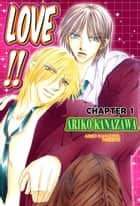 LOVE!! (Yaoi Manga) - Chapter 1 ebook by Ariko Kanazawa