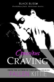 Conscious Craving - Black Bliss, #2 ebook by Fallen Kittie