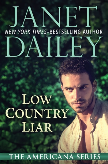 Low Country Liar - South Carolina ebook by Janet Dailey