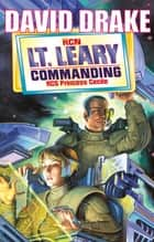 Lt. Leary Commanding eBook by David Drake