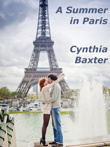 A Summer in Paris ebook by Cynthia Baxter