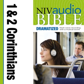 Dramatized Audio Bible - New International Version, NIV: (35) 1 and 2 Corinthians audiobook by Zondervan