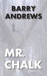 Mr. Chalk ebook by Barry Andrews