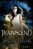 Transcend ebook by Stacy Claflin