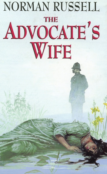 The Advocates Wife Ebook By Norman Russell 9780709096719
