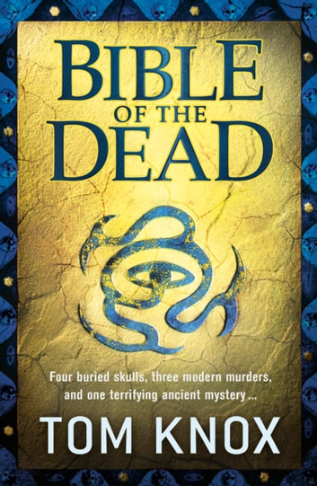 Bible of the Dead ebook by Tom Knox