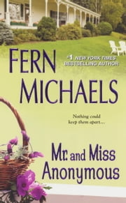 Mr. and Miss Anonymous ebook by Fern Michaels