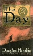 The Day ebook by Douglas Hobbie