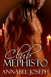 Club Mephisto ebook by Annabel Joseph
