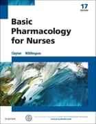 Basic Pharmacology for Nurses - E-Book ebook by Michelle Willihnganz, Bruce D. Clayton, BS,...