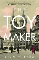 The Toymaker ebook by Liam Pieper
