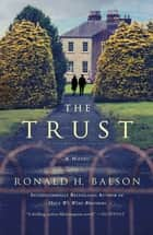 The Trust - A Novel ebook by Ronald H. Balson