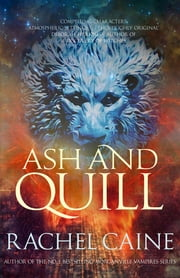 Ash and Quill ebook by Rachel Caine