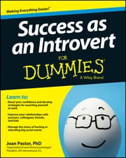 Success as an Introvert For Dummies ebook by Joan Pastor