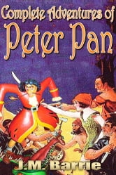 Peter Pan - Complete Adventures of Peter Pan, Free Audiobook Links ebook by J. M. Barrie