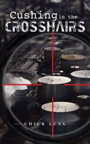 Cushing in the Crosshairs ebook by Chick Lung