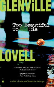 Too Beautiful to Die ebook by Glenville Lovell
