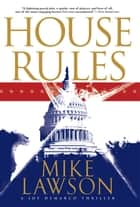 House Rules - A Joe DeMarco Thriller ebook by Mike Lawson